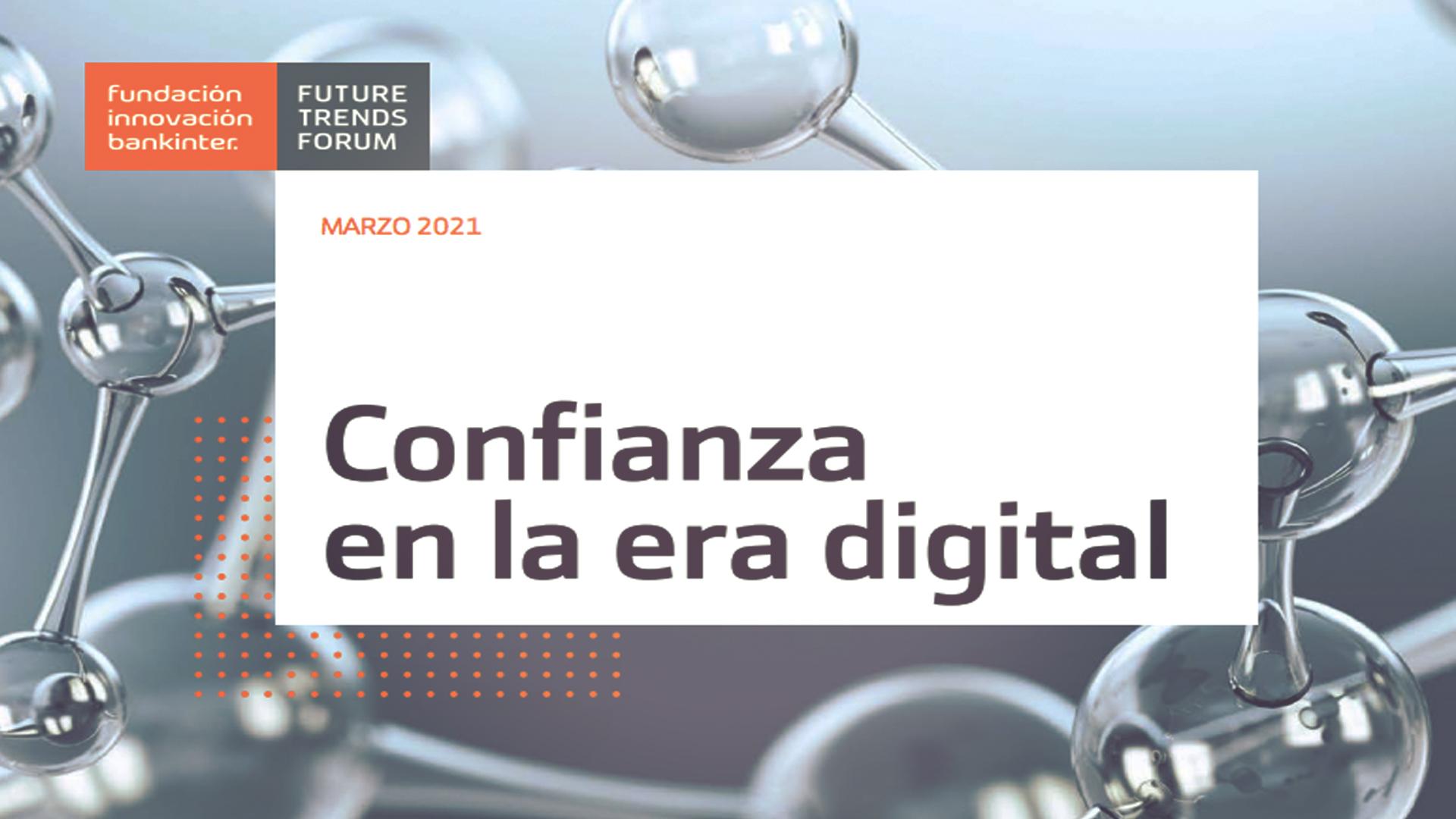 ¿Podemos reconstruir la confianza en la era digital? Nuevo informe de la Fundación Innovación Bankinter
